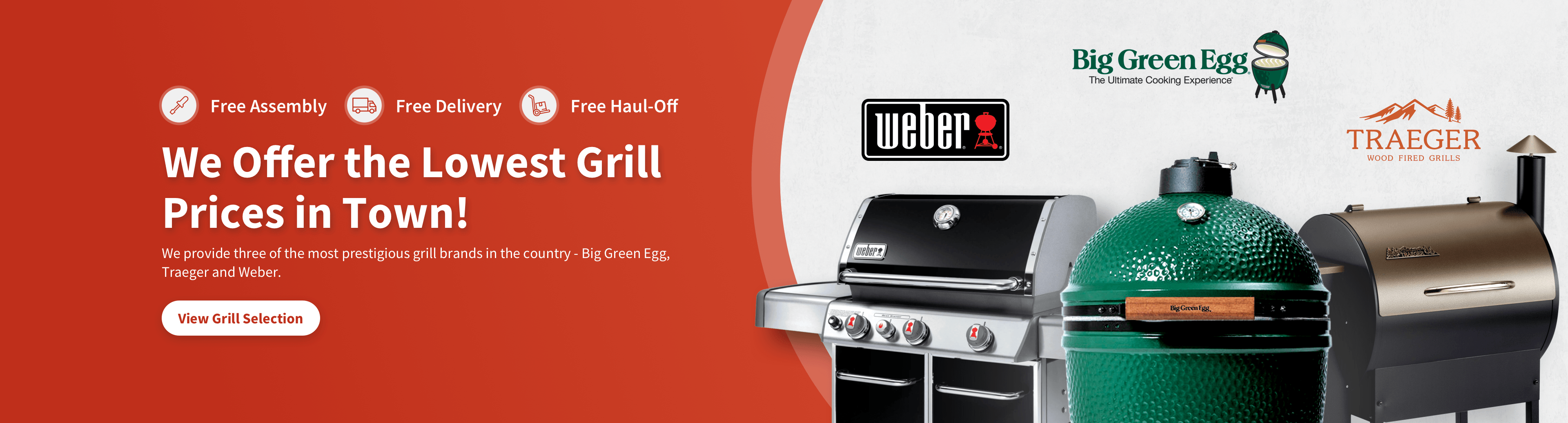 Shop Grills at Brownsboro Hardware. We Offer the Lowest Grill Prices in Town! Free Assembly. Free Delivery. Free Haul-Off. We provide three of the most prestigious grill brands in the country - Big Green Egg, Traeger and Weber. View Grill Selection.